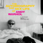 The Autobiography and Sex Life of Andy Warhol, by John Wilcock