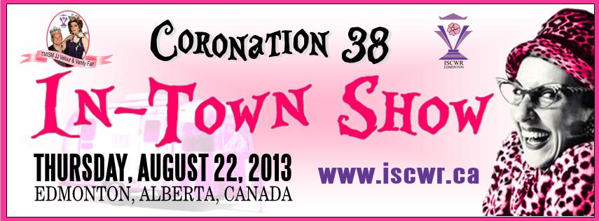 ISCWR: In Town Show (Edmonton, Thu Aug 22, 8:00AM)