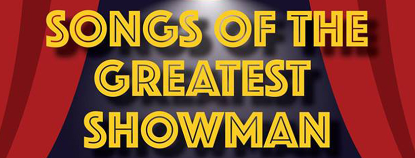 Songs of the Greatest Showman (Edmonton, Sat Nov 24, 7:30PM)