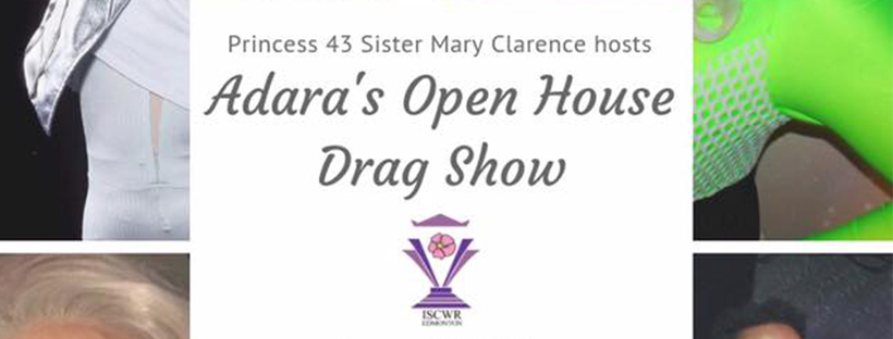 Adara's Open House Drag Show (Edmonton, Sat Jan 26, 9:00PM)