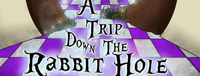 A Trip Down The Rabbit Hole (Edmonton, Sat May 4, 7:00PM)