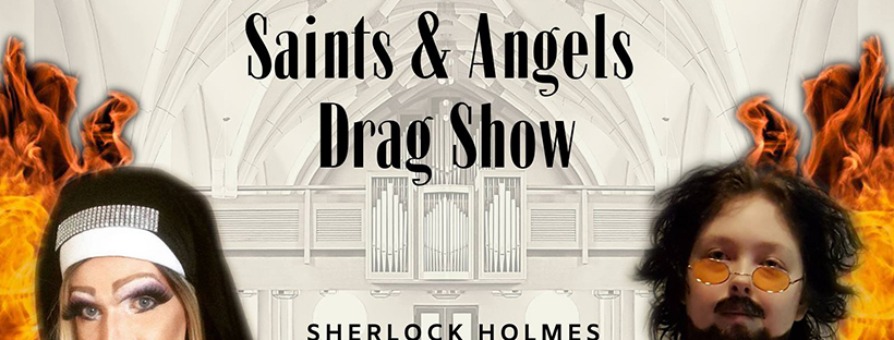 Saints & Angels Drag Show (Edmonton, Fri Apr 12, 8:30PM)