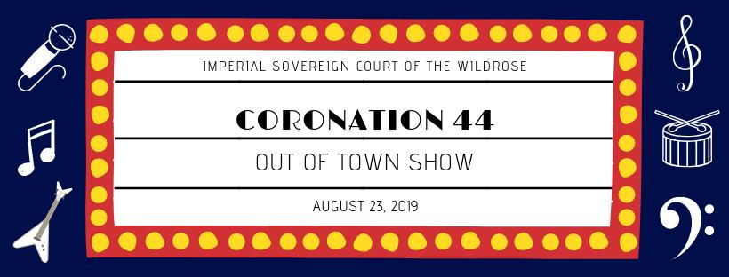 Coronation 44-Out of Town Show