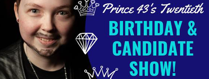 Prince 43's Twentieth Birthday (Edmonton, Sat Aug 10, 7:30PM)