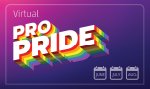 Pride is a Feeling, Not a Place - Virtual Pro Pride