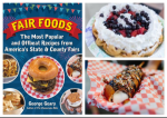 Iconic Recipes Bring State and County Fairs to Your Home This Summer