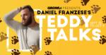 GROWLr Presents Daniel Franzese - In Teddy Talks, His First Livestream Performances!