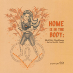 Launch of groundbreaking book HOME IS IN THE BODY featuring voices of queer FilipinX