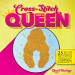 """""""Cross-Stitch Like a Queen"""" Author Donating Book Profits to The Trevor Project"""